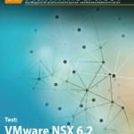 Jetzt kostenlos lesen! Unser Produkttest VMware NSX 6.2 aus dem IT-Administrator Magazin